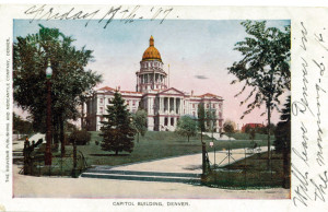 The Colorado State Capital Building, 1907 Post Card