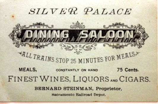 Bernard Steinman's Business Card for the Silver Palace in the Sacramento Railroad Station.
